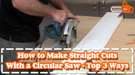 How to Make Straight Cuts With a Circular Saw