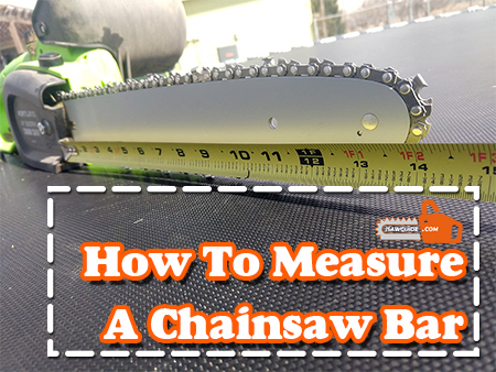 How To Measure a Chainsaw Bar