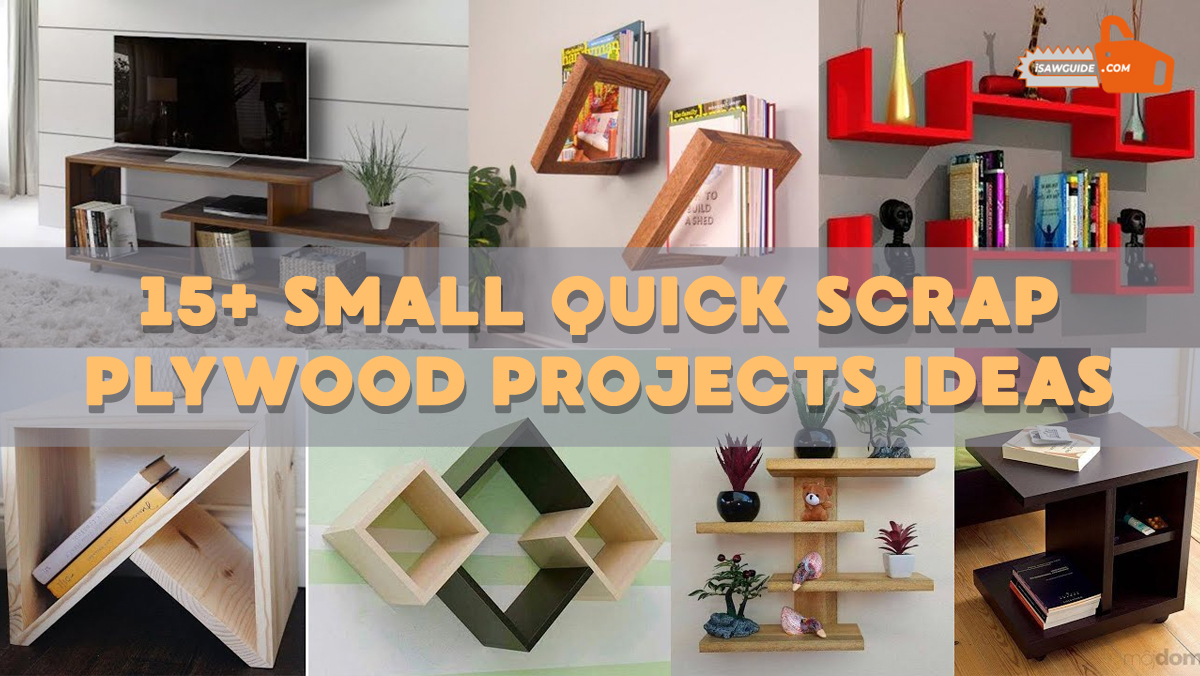 Quick Scrap Plywood Projects Ideas