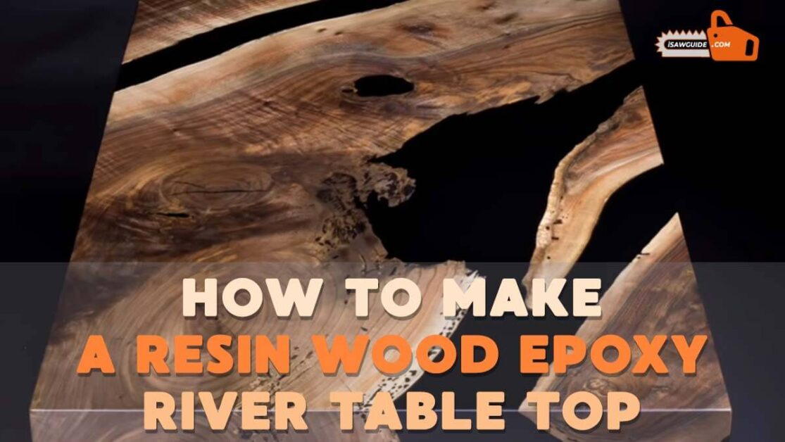 How To Make A Resin Wood Epoxy River Table Top – Epoxy On Wood
