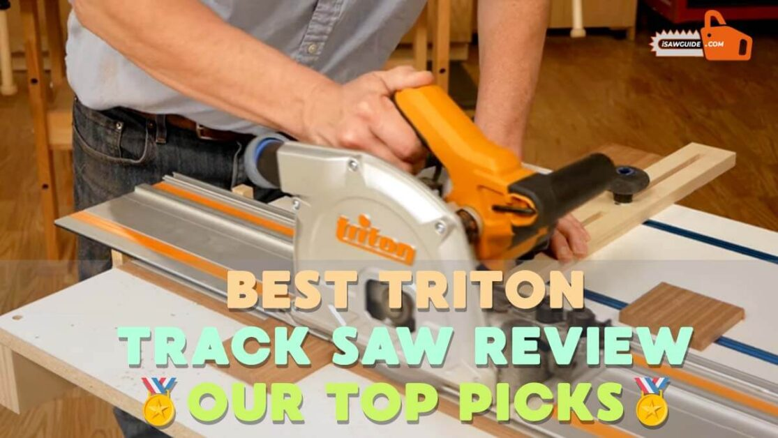 Woodworking Triton Track Saw Review